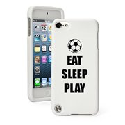 For Apple iPod Touch 5 5th Generation Rubber Hard Case Cover Eat Sleep Play Soccer (White)