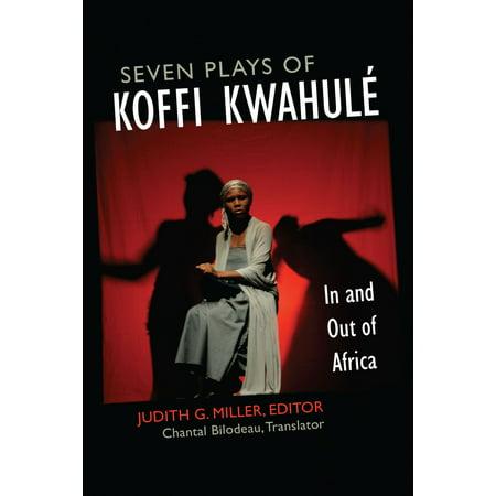 Seven Plays of Koffi Kwahulé - eBook