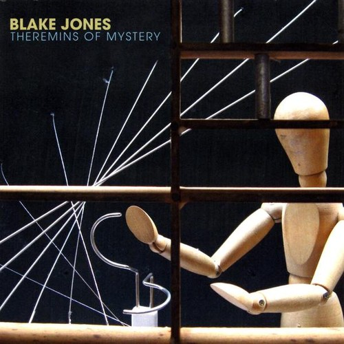 Blake Jones Theremins of Mystery [CD] by