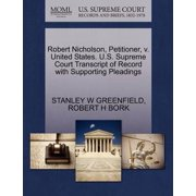 Robert Nicholson, Petitioner, V. United States. U.S. Supreme Court Transcript of Record with Supporting Pleadings