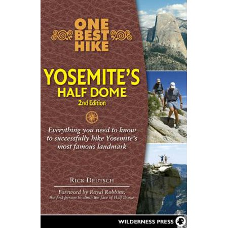 One Best Hike: Yosemite's Half Dome - eBook