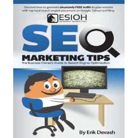 Seo Marketing Tips  The Business Owners Guide To Search Engine Optimization