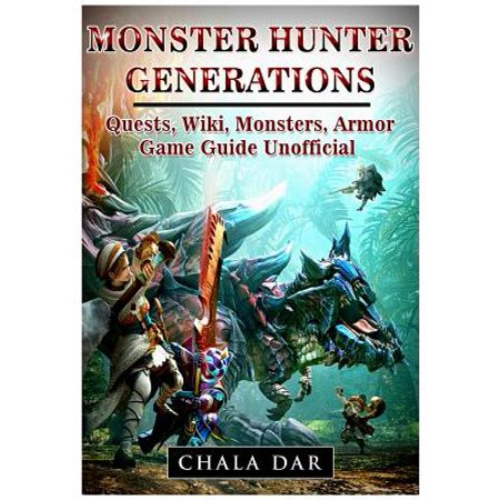 Monster Hunter Generations Quests, Wiki, Monsters, Armor, Game Guide (Unisex Wiki)