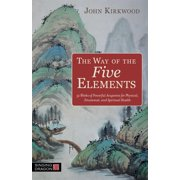 The Way of the Five Elements (Paperback)