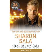 For Her Eyes Only Part 2 - eBook
