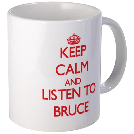 0b28af5ec CafePress - Keep Calm And Listen To Bruce Mugs - Unique Coffee Mug ...