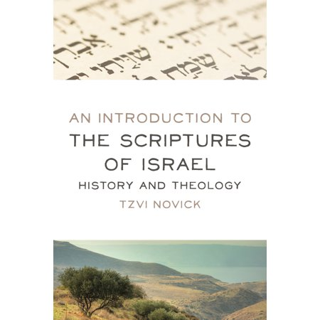 An Introduction to the Scriptures of Israel : History and