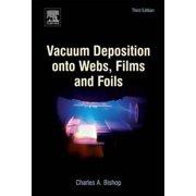 Vacuum Deposition onto Webs, Films and Foils - eBook