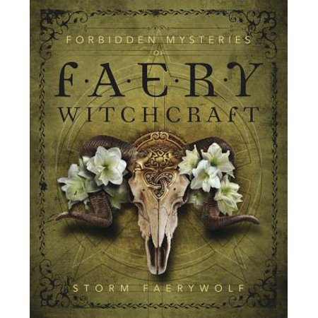 Forbidden Mysteries of Faery Witchcraft (Witchcraft Catalogs)