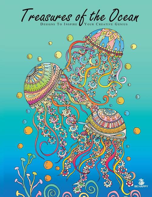 Treasures Of The Ocean : Adult Coloring Book, Designs To Inspire Your  Creative Genius - Walmart.com - Walmart.com