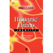 Hispanic / Latino Identity: A Philosophical Perspective (Hardcover)