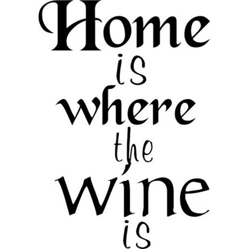 Everything Vinyl Decor Home Is Where The Wine Is Vinyl Wall Art