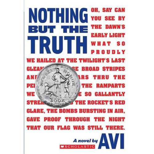 Nothing but the Truth : a Documentary Novel: A Documentary Novel