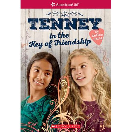 Tenney in the Key of Friendship (American Girl: Tenney Grant, Book