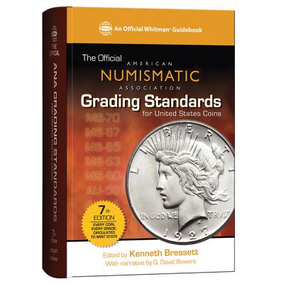 United States Rare Coins - Official American Numismatic Association Grading Standards for United States Coins: The Official American Numismatic Association Grading Standards for United States Coins (Hardcover)