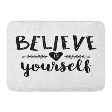 Welcome Phrases Mini - GODPOK Drawn White Calligraphy Believe in Yourself Motivation Phrase Handwritten Hand Rug Doormat Bath Mat 23.6x15.7 inch