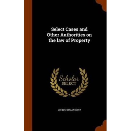 Select Cases and Other Authorities on the Law of Property - image 1 de 1