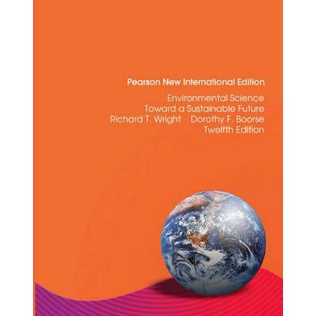 Environmental Science : Toward a Sustainable (Environmental Science Toward A Sustainable Future 11th Edition)