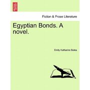 Egyptian Bonds. a Novel.