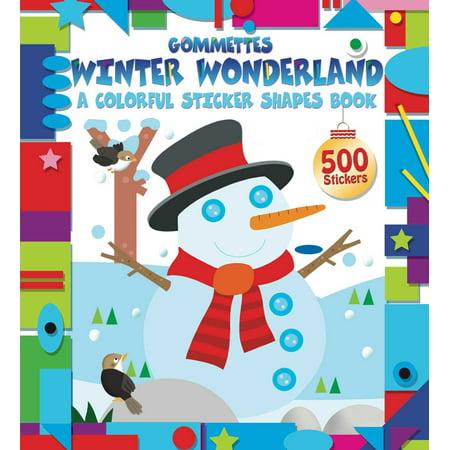 Winter Wonderland : A Colorful Sticker Shapes Book](Winter Wonderland Paper)