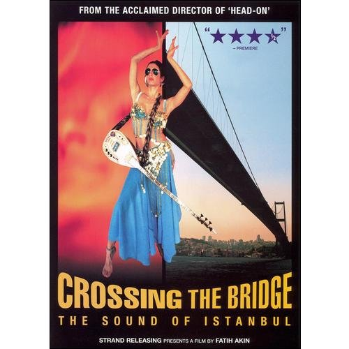 Crossing The Bridge: The Sound Of Istanbul (Turkish) (Widescreen)