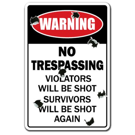 No Trespassing [3 Pack] of Vinyl Decal Stickers | Indoor/Outdoor | Funny decoration for Laptop, Car, Garage , Bedroom, Offices | (Trespass Pack)