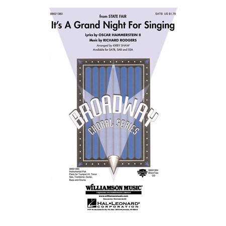 Hal Leonard It's a Grand Night for Singing (from State Fair) SAB Arranged by Kirby (State Fair Its A Grand Night For Singing)