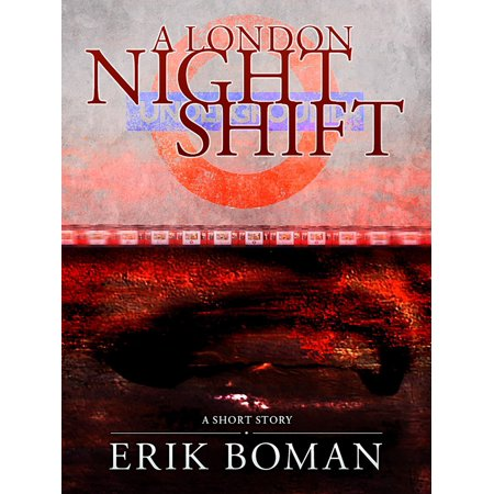 A London Night Shift: From