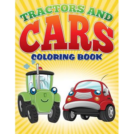 Tractors and Cars Coloring Book (Avon Coloring Books): Coloring ...