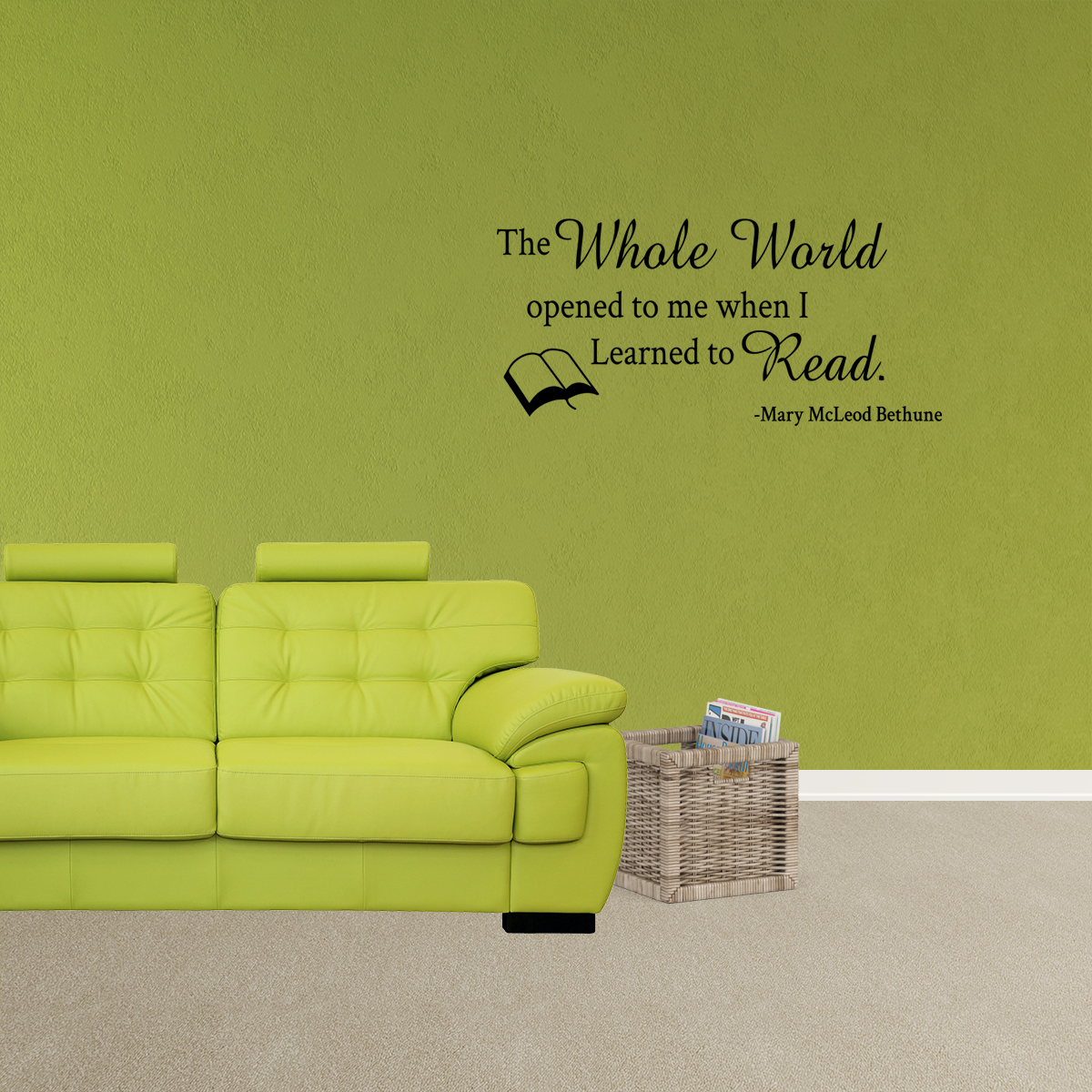 Wall Decal Quote The Whole Word Opened To Me When I Learned To Read ...