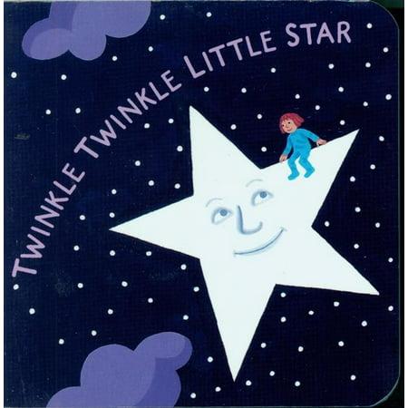 Twinkle Twinkle Little Star (Board Book) (Twinkle Star)