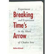 Breaking Time's Arrow - eBook