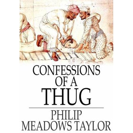 Confessions of a Thug - eBook