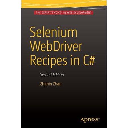 Selenium Webdriver Recipes in C# : Second Edition