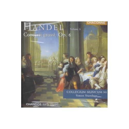 HANDEL: CONCERTI GROSSI VOL. 3 OP. 6