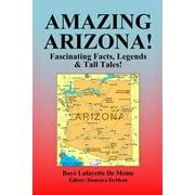 Amazing Arizona! - Paperback