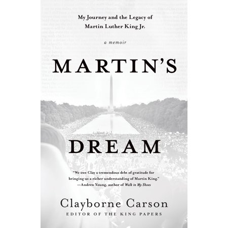 Martin's Dream : My Journey and the Legacy of Martin Luther King