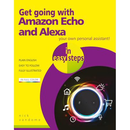Get Going with Amazon Echo and Alexa in Easy