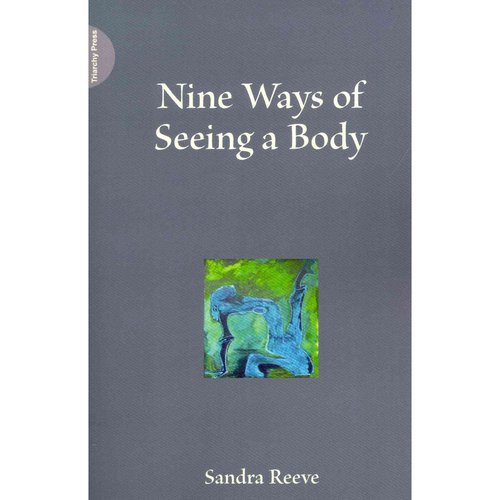 Nine Ways of Seeing a Body