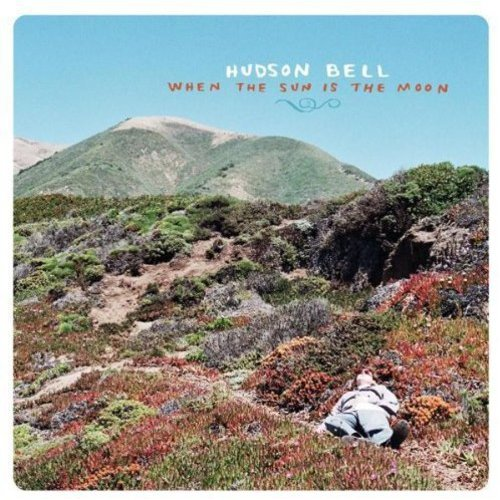 Hudson Bell - When the Sun Is the Moon [CD]
