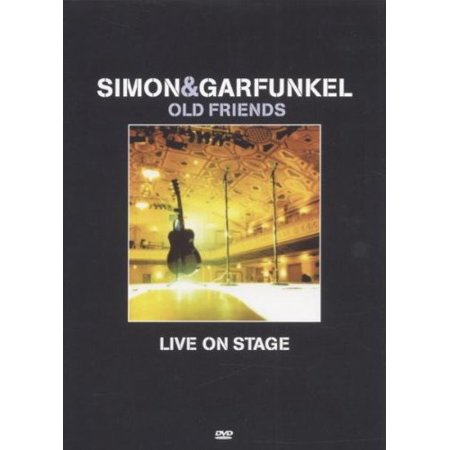 Simon and Garfunkel: Old Friends Live On Stage (Simon And Garfunkel Old Friends Live On Stage)