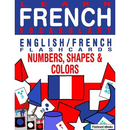 Learn French Vocabulary: English/French Flashcards - Numbers, Shapes and Colors - eBook - Halloween Flashcards French