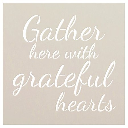 - Gather Here with Grateful Hearts Stencil by StudioR12 |Script Style | Reusable Word Template for Painting on Wood | DIY Home Decor Signs |Fall Autumn Inspiration |Mixed Media |Select Size (8