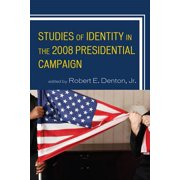 Studies of Identity in the 2008 Presidential Campaign - eBook