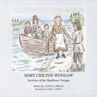 Mary Chilton Winslow : Survivor of the Mayflower