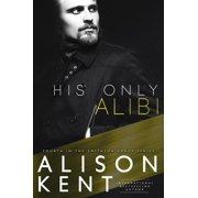 His Only Alibi - eBook