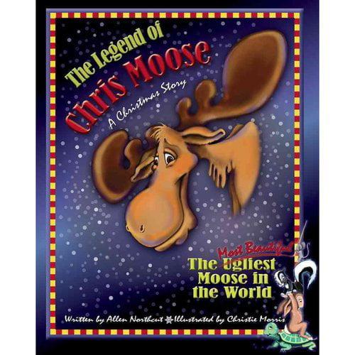 The Legend of Chris Moose: A Christmas Story