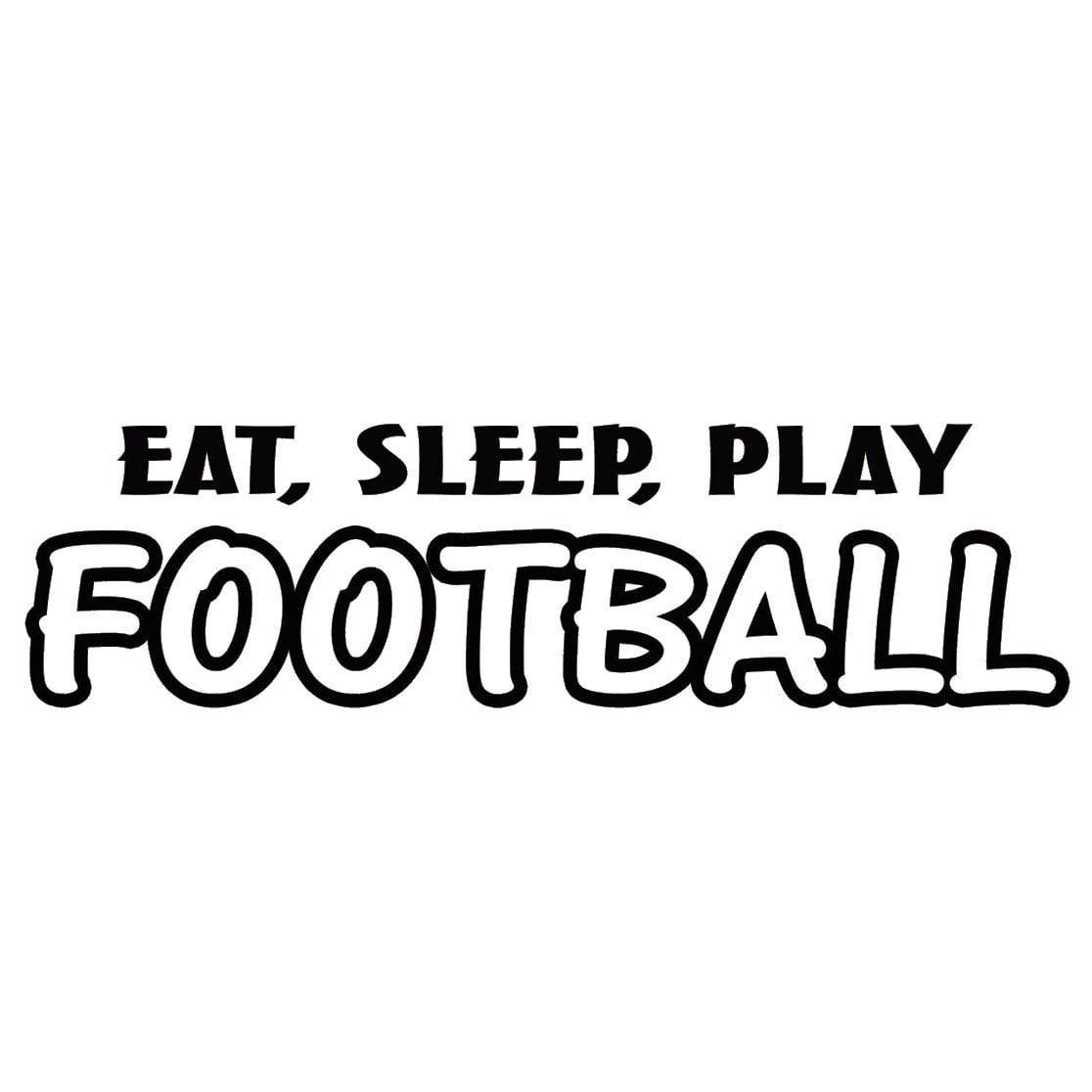 Vwaq Eat Sleep Play Football Wall Decal Sports Wall Quote