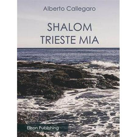 Shalom, Trieste mia - eBook
