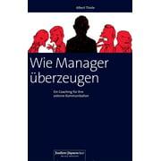 Wie Manager überzeugen - eBook